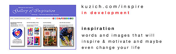 link to John Kuzich's inspiration website